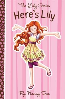 Here's Lily, Rue, Nancy N.