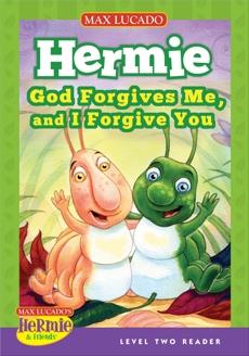 God Forgives Me, and I Forgive You, Lucado, Max