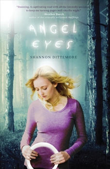 Angel Eyes, Dittemore, Shannon