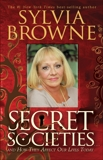 Secret Societies: ...and How They Affect Our Lives Today, Browne, Sylvia