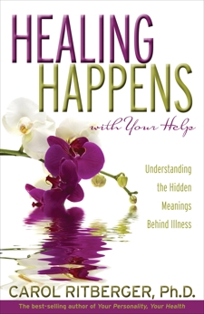 Healing Happens With Your Help, Ritberger, Carol