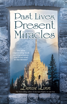 Past Lives, Present Miracles, Linn, Denise