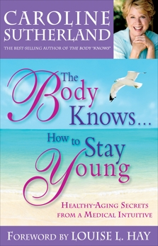 The Body Knows#How to Stay Young, Sutherland, Caroline