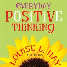 Everyday Positive Thinking, Hay, Louise