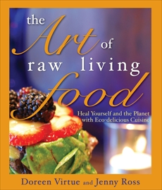 The Art of Raw Living Food, Ross, Jenny & Virtue, Doreen