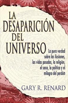 La Desaparición del Universo, Renard, Gary R.