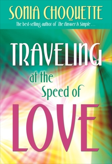 Traveling at the Speed of Love, Choquette, Sonia