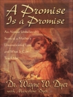 A Promise is a Promise, Dyer, Wayne W.