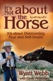 It's Not About the Horse, Webb, Wyatt