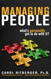 Managing People...What's Personality Got To Do With It?, Ritberger, Carol