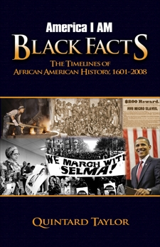 America I AM Black Facts: The Timelines of African American History, 1601-2008, Taylor, Quintard