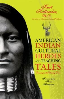 American Indian Cultural Heroes and Teaching Tales, Kaltreider, Kurt