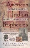American Indian Prophecies, Kaltreider, Kurt