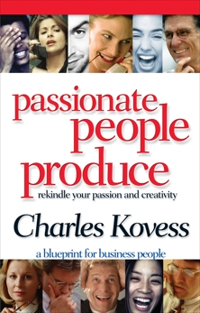 Passionate People Produce, Kovess, Charles