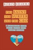 The Saint, the Surfer, and the CEO, Sharma, Robin