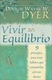 Vivir en Equilibrio, Dyer, Wayne W.