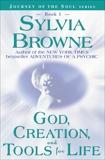 Dios, la Creación, e Intrumentos para la Vida, Browne, Sylvia
