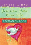 You Can Heal Your Life, Companion Book, Hay, Louise