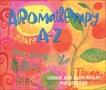 Aromatherapy A-Z, Higley, Connie & Higley, Alan