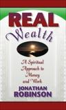 Real Wealth, Robinson, Jonathan