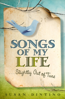 Songs of My Life#Slightly Out of Tune, Dintino, Susan