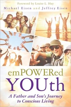 Empowered YOUth, Eisen, Michael & Eisen, Jeffrey