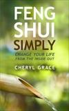 Feng Shui Simply, Grace, Cheryl