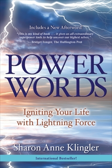 Power Words: Igniting Your Life with Lightning Force, Klingler, Sharon Anne