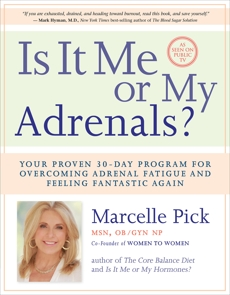Is It Me or My Adrenals?, Pick, Macelle