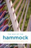 The Way of the Hammock, Odahowski, Marga