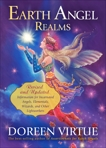 Earth Angel Realms: Revised and Updated Information for Incarnated Angels, Elementals, Wizards, and Other Lightworkers, Virtue, Doreen