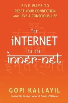 The Internet to the Inner-Net, Kallayil, Gopi