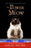 The Dalai Lama's Cat and the Power of Meow, Michie, David