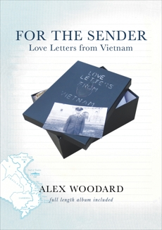 For the Sender: Love Letters from Vietnam, Woodard, Alex