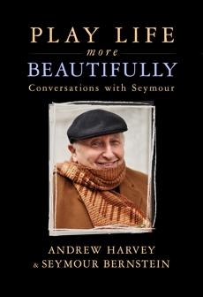 Play Life More Beautifully, Bernstein, Seymour & Harvey, Andrew