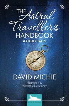 The Astral Traveller's Handbook and Other Tales, Michie, David