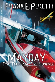 Mayday at Two Thousand Five Hundred, Peretti, Frank E.