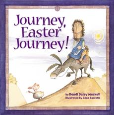 Journey, Easter Journey, Mackall, Dandi Daley