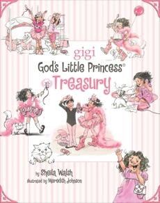 A God's Little Princess Treasury, Walsh, Sheila