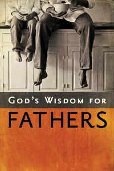 God's Wisdom for Fathers, Countryman, Jack