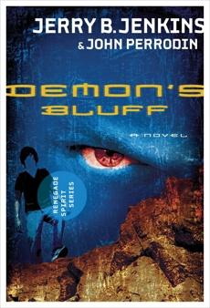 Demon's Bluff: Renegade Spirit Series, Perrodin, John & Jenkins, Jerry B.