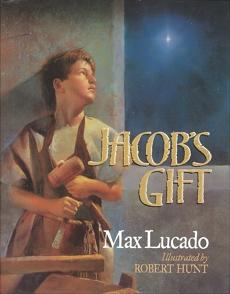 Jacob's Gift, Lucado, Max