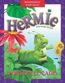 Hermie, una oruga común Libro Ilustrado, Lucado, Max