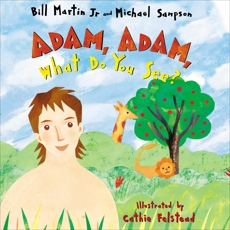Adam, Adam What Do You See?, Martin, Bill & Martin, Jr., Bill