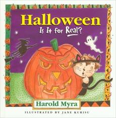 Halloween, Is It For Real?, Myra, Harold