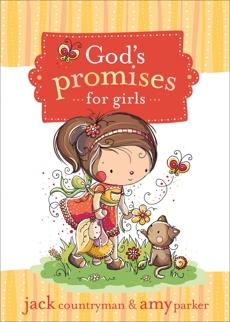 God's Promises for Girls, Countryman, Jack & Parker, Amy