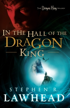 In the Hall of the Dragon King, Lawhead, Stephen