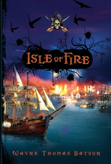Isle of Fire, Batson, Wayne Thomas