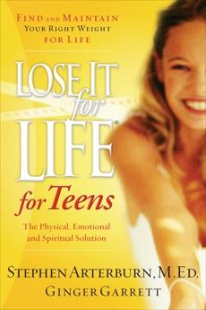 Lose It for Life for Teens, Arterburn, Stephen