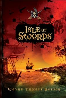 Isle of Swords, Batson, Wayne Thomas